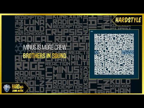 Minus Is More Crew - Brothers In Sound (Original)
