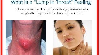 Lump in Throat Feeling | How to Get Rid of Globus Hystericus Lump in My Throat Sensation