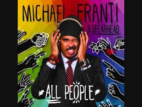 I'm Alive - Michael Franti & Spearhead