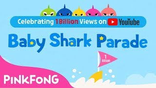 Celebrating 1 Billion Views on YouTube Baby Shark Parade!