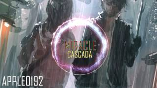 ULTRA Nightcore - Cascada - ♥Miracle♥