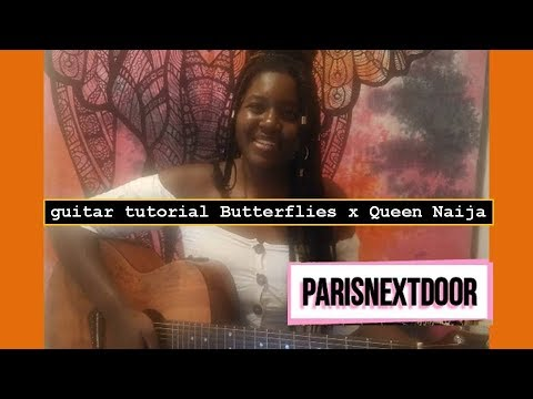 BUTTERFLIES – QUEEN NAIJA | GUITAR TUTORIAL