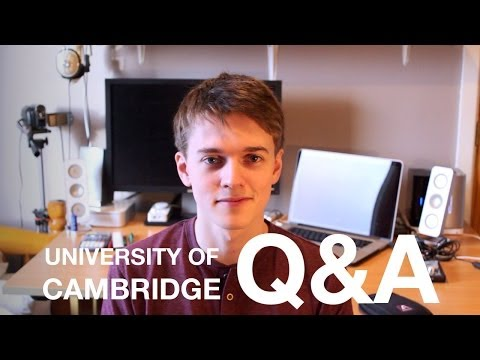 Cambridge University Q&A | Computer Science + General Questions