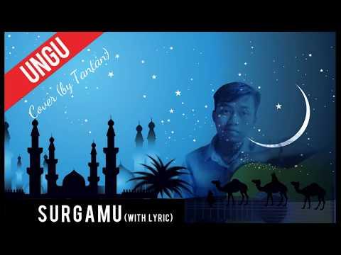 Ungu - Surgamu 2019 Cover (by Tantan)