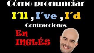 Si tienes problemas para pronunciar las contracciones de I´ve, I´d,...