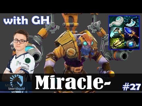 Miracle - Tinker MID | with GH (Naga Siren) | Dota 2 Pro MMR Gameplay #27