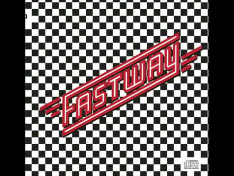 Fastway / Say What You Will