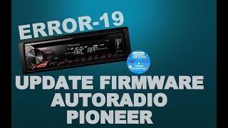 Come aggiornare il firmware e risolvere Error-19 nelle autoradio Pioneer