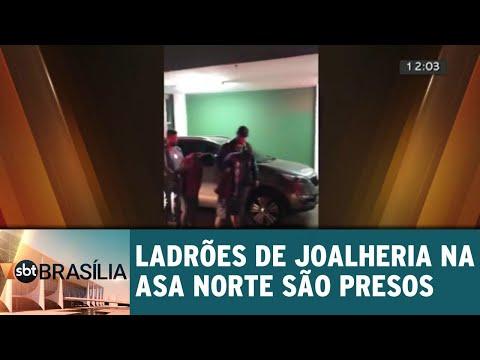 Ladrões de joalheria na Asa Norte são presos | SBT Brasília 25/07/2018