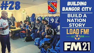 FM21 Building Bangor City EPISODE 28 BIG TRANSFERS LARNE Football Manager 2021