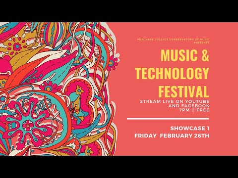 Music & Technology Festival Spring Showcase 1