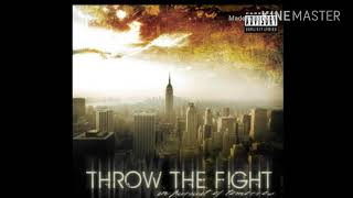 Watch Throw The Fight Its For You video