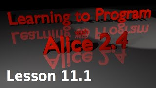 Alice Tutorial 2.4 Lesson 11.1 - Introduction To Variables