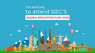 Top reasons to attend SIEC's Global Education Fair 2020   Study Abroad