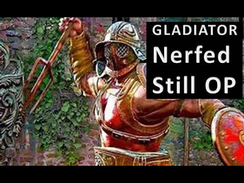 Gladiator Won't be Stopped; Even with Nerfs: For Honor Year 5 S2 |