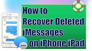 How to Recover Deleted iMessages from iPhone/iPad for Free