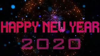 Happy New Year 2020 New Year Countdown 2020 New Year Whatsapp Status