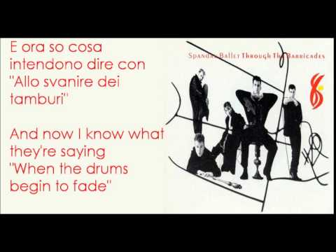 Spandau Ballet - Through The Barricades - Testo e Traduzione