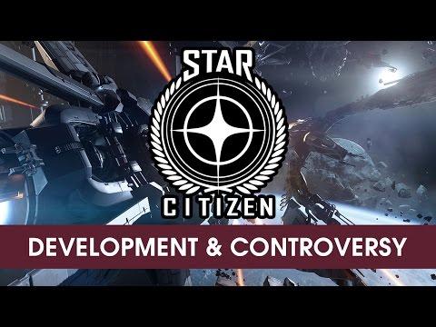 Star Citizen: Development & Controversy