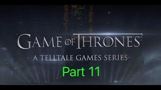 Game of Thrones gameplay part 11