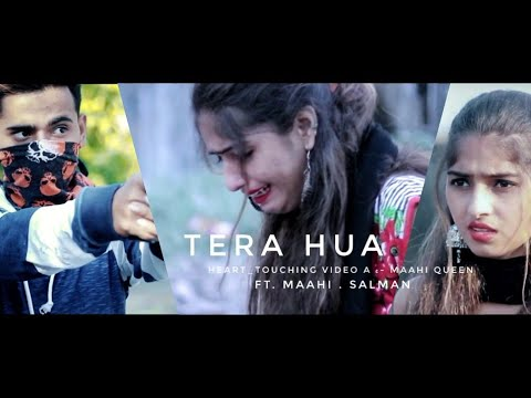 Tera Hua || Maahi Queen || Salman || Hindi Sad Song 2018 || Heart_Touching Video