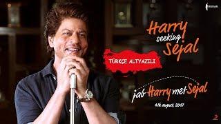 #HarrySeekingSejalContest #HarrySejalınıArıyorYarışması  ☪ (Tr Altyazılı)   Jab Harry Met Sejal