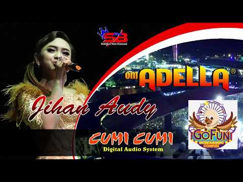 Om Adella jihan audy live gofun