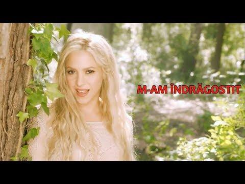 Shakira - Me Enamoré  (traducere Română)