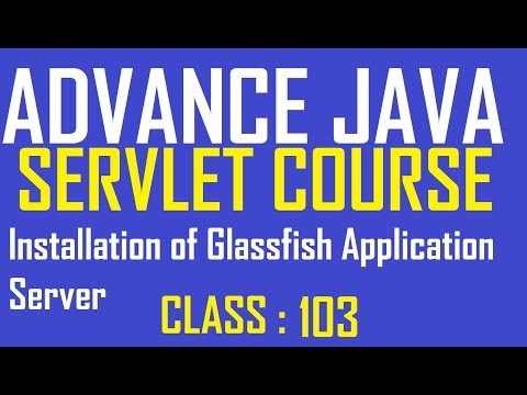 103 Installation Of Glassfish Application Server On Windows | Advance Java Servlet Tutorial