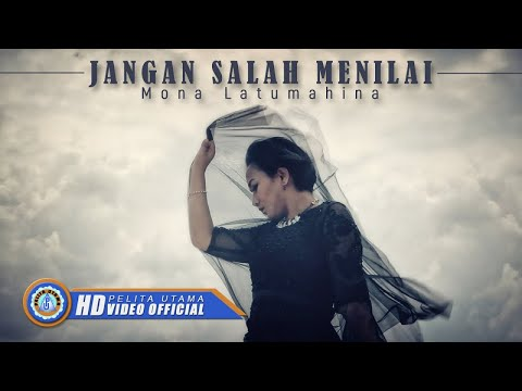 Mona Latumahina - JANGAN SALAH MENILAI ( Official Music Video ) [HD]