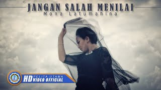 Gambar cover Mona Latumahina - JANGAN SALAH MENILAI ( Official Music Video ) [HD]