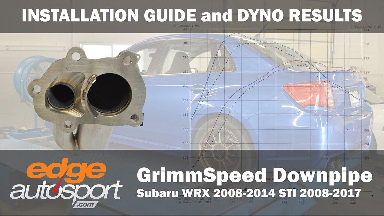 INSTALL and DYNO: GrimmSpeed Downpipe - Subaru WRX | STI 2008-2014