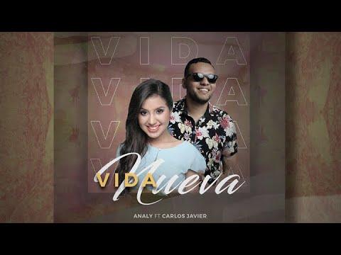 Analy | Vida Nueva | Ft. Carlos Javier | VideoLyrics Oficial HD