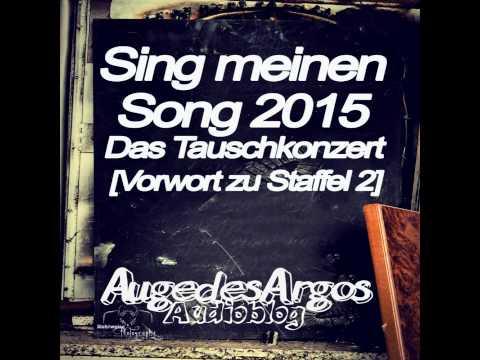 Sing meinen Song 2015 Das Tauschkonzert [Vorwort zu Staffel 2]