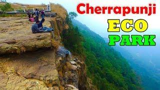 Cherrapunjee Eco Park  l Meghalaya  l  India !!!