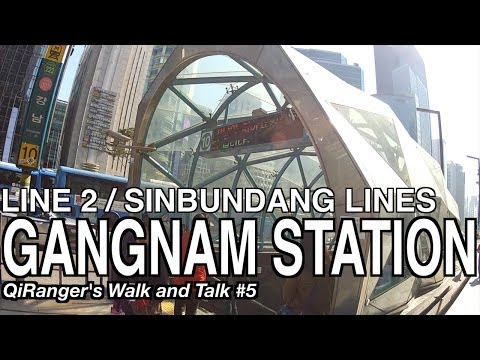 Gangnam Station - QiRanger's Walk and Talk #5 [GoPro Korea]