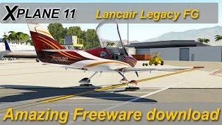 X-plane 11: Lancair Legacy FG - amazing freeware Download. Great little GA aircraft