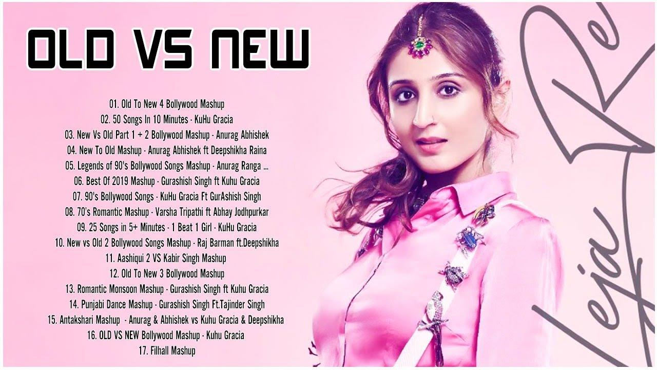 Old VS New Bollywood Mashup Songs 2020 Live - Hindi Mashup Songs 2020 - Indian Mashup 2020