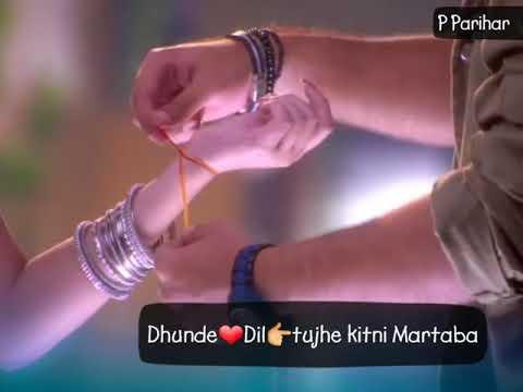 Dhunde Dil Tujhe   Tu Aashiqui   Tv Serial Song   WhatsApp Status Video By Prafu