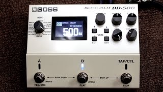 boss dd 500 digital delay overview and delay mode demo