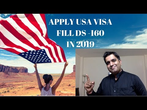 Apply For Usa Visit Visa And Fill Ds160 Non Immigrant Visa Form In 2019