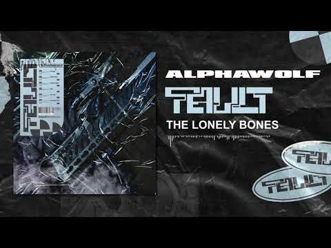 Alpha Wolf – The Lonely Bones