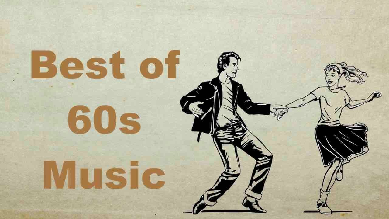 1960s Music 1960s Music Hits With 1960s Music Classics And 1960s Music Playlist Oldies Youtube