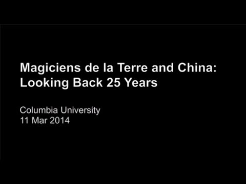 Magiciens de la Terre and China: Looking Back 25 Years