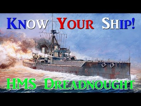 World of Warships - Know Your Ship #25 - HMS Dreadnought Battleship
