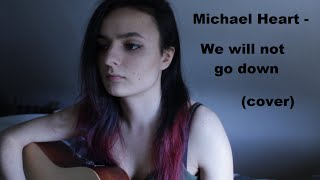 Gambar cover Michael Heart - We will not go down (cover by KarKjar)