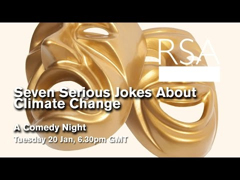 RSA Replay: Seven Serious Jokes About Climate Change