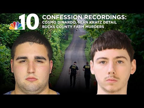 Confession Recordings: Cosmo DiNardo, Sean Kratz Detail Bucks County Farm Murders
