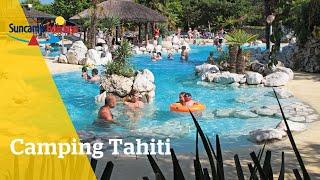 360° video strand bij Camping Tahiti - Suncamp holidays