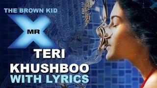 Teri Khushboo with Lyrics | Mr. X | Chipmunks version | Palak Muchhal | Latest Hindi Song 2015